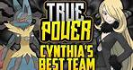 WHAT IS CYNTHIA'S BEST POSSIBLE TEAM!? Cynthia's Evolution In The Pokémon Games [TRUE POWER]