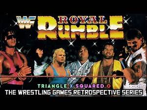 'WWF Royal Rumble' RETROSPECTIVE - Triangle X Squared O.