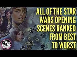 All Star Wars opening scenes ranked from best to worst