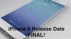 iPhone 6 FINAL Release Date