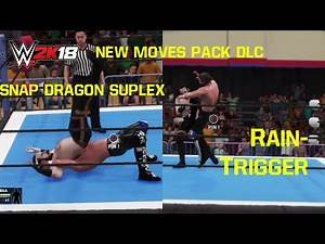 WWE 2K18 New Moves Pack DLC for Kenny Omega - Snap Dragon Suplex & Rain-Trigger