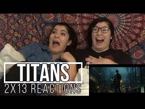 """Titans 2x13 """"Nightwing"""" Reactions"""
