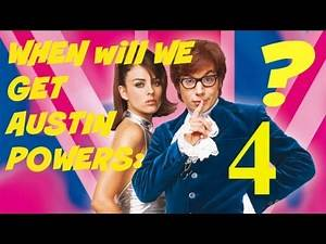 Austin Powers 4: WHAT'S THE HOLD UP!!??