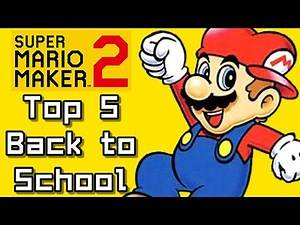 Super Mario Maker 2 Top 5 BACK TO SCHOOL Courses (Switch)
