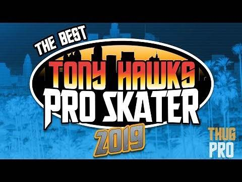 The Best Tony Hawk Game in 2019   THUG PRO