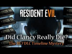 Resident Evil 7 - Where Do The Banned Footage DLC Tapes Fit Into The RE7 Story? | Clancy Canon?