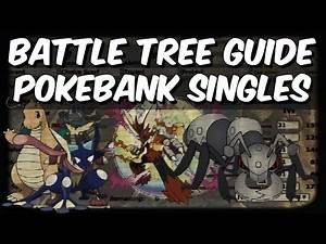 BATTLE TREE GUIDE - Pokebank Singles (Durant AI Manipulation Strategy)