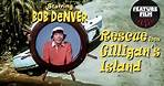 COMEDY FILM: Rescue from Gilligan's Island | Full Movie starring Bob Denver and Alan Hale, Jr.