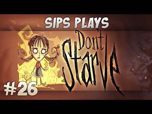 Sips Plays Don't Starve (Willow) - Part 26 - Winter Hunter