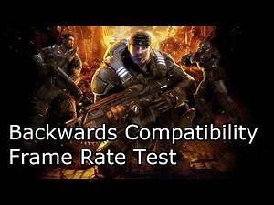 Gears of War Xbox 360 vs Xbox One Cutscene Frame Rate Test (Backwards Compatibility Beta)