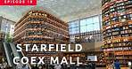 Starfield COEX Mall - walking tour (스타필드 코엑스몰) Seoul, Korea