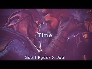 Scott Ryder/Jaal Time - Mass Effect: Andromeda