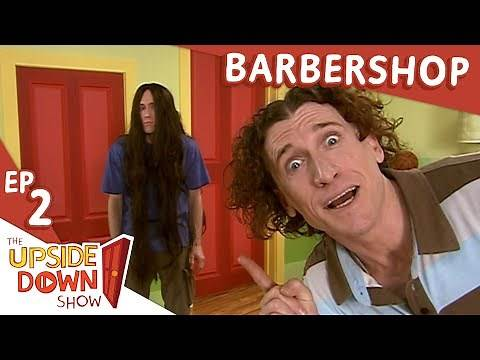 The Upside Down Show: Ep 2 - Barbershop