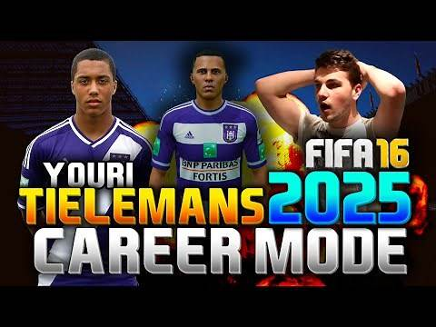 FIFA 16 | YOURI TIELEMANS IN 2025!!! (CAREER MODE)