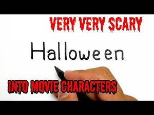 VERY SCARY, How to turn words HALLOWEEN into MOVIE CHARACTERS