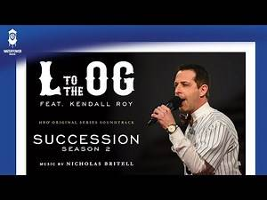 Succession S2 Official Soundtrack | L to the OG Instrumental - Nicholas Britell | WaterTower