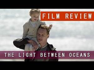 The Light Between Oceans - Film Review | Crash Landed