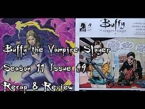 Buffy Season 11 #9 Recap & Review