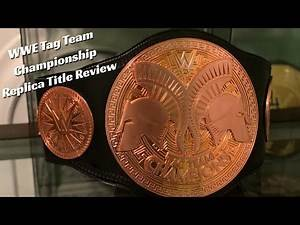 WWE Tag Team Championship Replica Belt Review