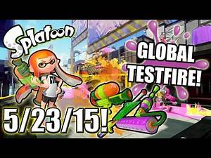 Splatoon - Global Testfire - 5/23/15!