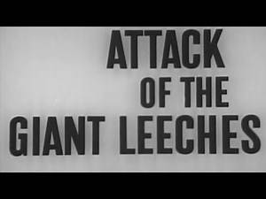 Attack of the Giant Leeches (1959) Horror Full Movie