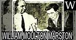 WILLIAM MOULTON MARSTON - WikiVidi Documentary