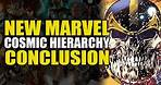 New Marvel Cosmic Hierarchy: The Top 5 | Comics Explained