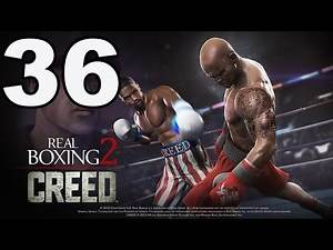 Real Boxing 2: CREED - Gameplay Walkthrough Part 36 - Chapter 5: Stage 2 (iOS, Android)