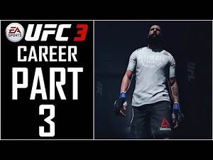 """EA Sports UFC 3 (FULL GAME) - Career - Let's Play - Part 3 - """"Rookie Contract (UFC Debut)"""""""