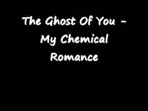 The Ghost Of You - My Chemical Romance w lyrics