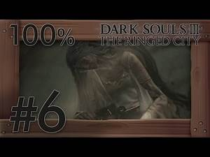 Dark Souls 3: The Ringed City 100% Walkthrough Part 6 | Lapp's Quest, Halflight & Slave Knight Gael