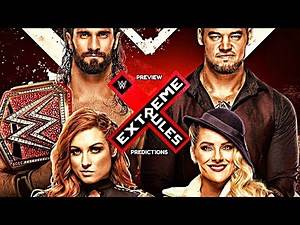 Let's get this over with ....    Full Match Card    WWE Extreme Rules 2019 PREVIEW & PREDICTIONS