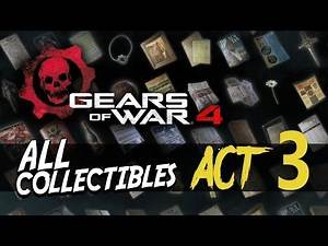 Gears of War 4 - ACT 3 Collectibles and COG Tags (Completist Achievement Guide)
