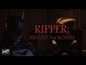 RIPPER: Behind the Scenes (BATMAN FAN-FILM) 2016