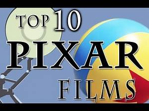 Top 10 Best Pixar Movies - Collider Video