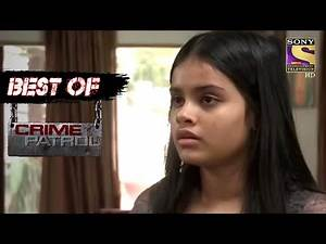 Best Of Crime Patrol - Case Of Two Friends - Full Episode