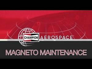 Champion Aerospace Training Series- Magneto Maintenance