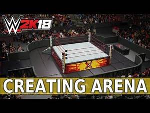 WWE 2K18 Create an Arena: Extreme Rules 2018!