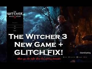 The Witcher 3: Wild Hunt New Game (You Died) Fix