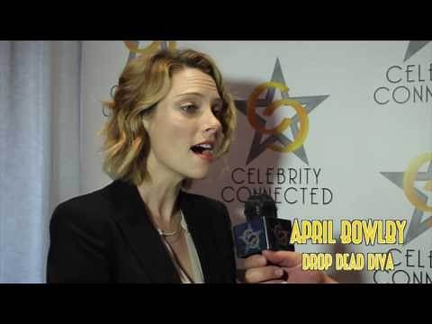 Celebrity Connected Interview with Drop Dead Diva star April Bowlby