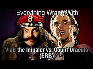 Everything Wrong With: Vlad the Impaler vs Count Dracula (by ERB)