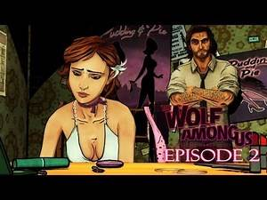 The Wolf Among Us: Smoke & Mirrors (Episode 2) Game Movie 1080p