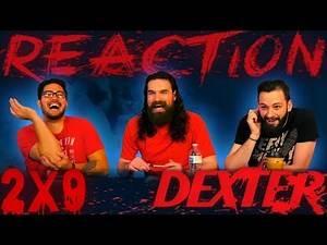 """Dexter 2x9 REACTION!! """"Resistance Is Futile"""""""