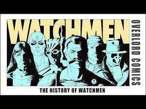 The History Of Watchmen