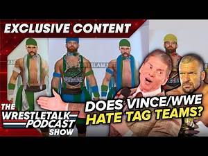 Does WWE & Vince McMahon HATE Tag Team Wrestling? Adam Blampied & Luke Owen - WT Clips EXCLUSIVE