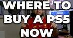 Where to BUY the PS5