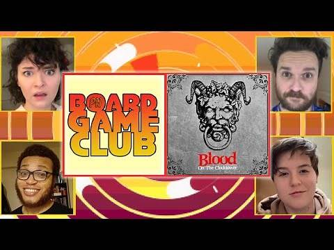 Let's Play BLOOD ON THE CLOCKTOWER | Board Game Club