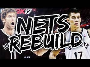 NBA 2K17 MY LEAGUE: REBUILDING THE NETS!!! MAKING MULTIPLE TRADES!!!