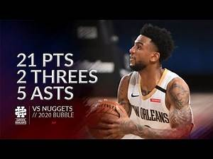 Nickeil Alexander-Walker 21 pts 2 threes 5 asts vs Nuggets 2020 Bubble