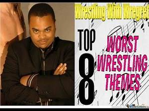 Top 8 Worst Wrestling Themes   Wrestling With Wregret Reaction